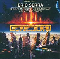 Обложка альбома «The Fifth Element. Original Motion Picture Soundtrack / A Film By Luc Besson» (Eric Serra, 1997)