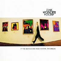 Обложка альбома «The Singles — Had The Beatles» (The Wonder Stuff, 1994)