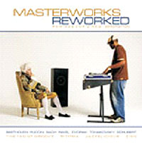 Обложка альбома «Masterworks Reworked. Music For A New Generation» (2006)