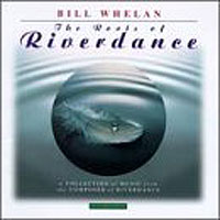 Обложка альбома «The Roots Of Riverdance» (Bill Whelan, 2006)