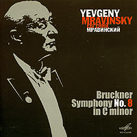 Обложка альбома «Bruckner. Symphony No. 8 In C Minor» (Yevgeny Mravinsky, 2005)