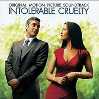 Обложка альбома «Original Motion Picture Soundtrack. Intolerable Cruelty» (2006)