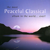 Обложка альбома «The Most Peaceful Classical Album» (2000)