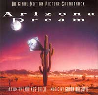 Обложка альбома «Arizona Dream. Original Motion Picture Soundtrack» (2002)