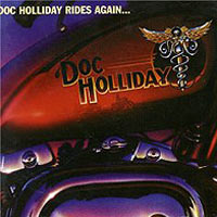 Обложка альбома «Doc Holliday Rides Again» (Doc Holliday, 2006)