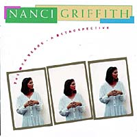 Обложка альбома «The MCA Years: A Retrospective» (Nanci Griffith, 1995)