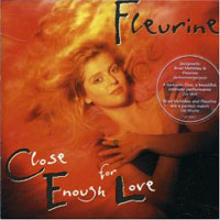 Обложка альбома «Close Enough For Love» (Fleurine, 2006)