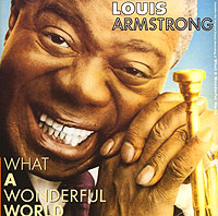 Обложка альбома «What A Wonderful World» (Louis Armstrong, 1988)
