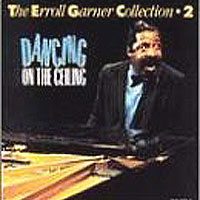 Обложка альбома «Dancing On The Ceiling» (Erroll Garner, 2006)