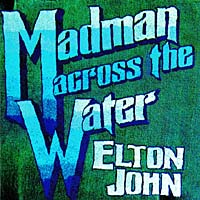 Обложка альбома «Madman Across The Water» (Elton John, 2006)