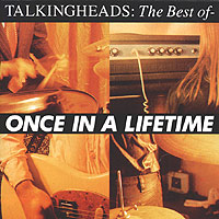 Обложка альбома «Talkingheads. The Best Of — Once In A Lifetime» (Talking Heads, 1992)