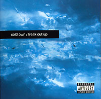 Обложка альбома «Freak Out Up!» (Cold Own, 2006)