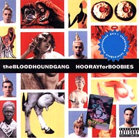 Обложка альбома «Hooray For Boobies» (The Bloodhound Gang, 2000)