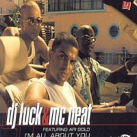 Обложка альбома «I'm All About You» (DJ Luck & MC Neat, 2006)