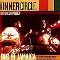 Обложка альбома «The Best Of Inner Circle With Jacob Miller» (Inner Circle, 2006)