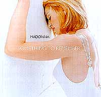 Обложка альбома «Something To Remember» (Madonna, 1995)
