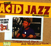 Обложка альбома «The Acid Jazz Generation. Theloniuos Monk And Melodious Funk» (2003)