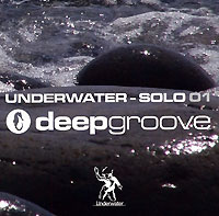 Обложка альбома «Underwater — Solo 01. Mixed By Deepgroove» (2006)
