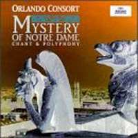 Обложка альбома «Mystery Of Notre Dame Chant & Polyphony» (Orlando Consort, 2006)