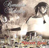 Обложка альбома «Romantic Melodies. Velvet Soul» (2004)