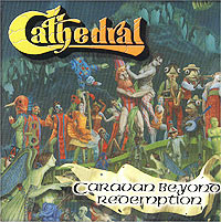 Обложка альбома «Caravan Beyond Redemption» (Cathedral, 1998)