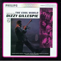 Обложка альбома «The Cool World/Dizzy Goes Hollywood» (Dizzy Gillespie, 2006)