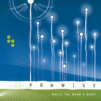 Обложка альбома «Promise. Music For Mind & Body» (2005)