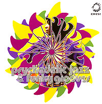 Обложка альбома «Psychedelic Jazz & Funky Grooves» (2006)