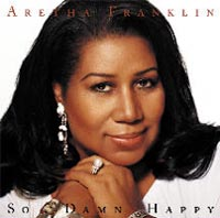 Обложка альбома «So Damn Happy» (Aretha Franklin, 2004)