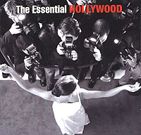 Обложка альбома «The Essential Hollywood» (2006)