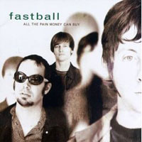 Обложка альбома «All The Pain Money Can Buy» (Fastball, 2006)