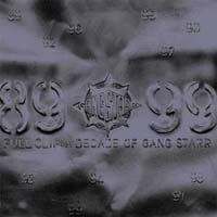 Обложка альбома «Full Clip: A Decade Of Gang St» (Gang Starr, ????)