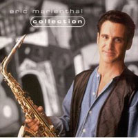 Обложка альбома «Collection» (Eric Marienthal, 2006)