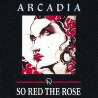 Обложка альбома «So Red The Rose» (Arcadia, ????)