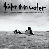 Обложка альбома «Thicker Than Water» (Jack Johnson, 2006)