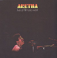 Обложка альбома «Live At Fillmore West» (Aretha Franklin, 2006)