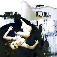 Обложка альбома «Trance'n'motion. Mixed By DJ Toll» (DJ Toll, 2006)