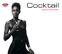 Обложка альбома «Seriously Good Music. Cocktail» (2006)