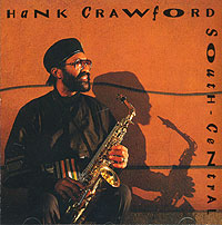 Обложка альбома «South-Central» (Hank Crawford, 1993)