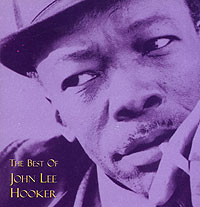 Обложка альбома «The Best Of John Lee Hooker» (John Lee Hooker, 1994)