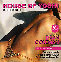 Обложка альбома «House Of Yoshi. The Collection» (Dean Coleman, 2005)