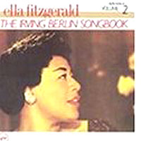 Обложка альбома «Sings The Irving Berlin Songbook. Vol. 2» (Ella Fitzgerald, 2006)