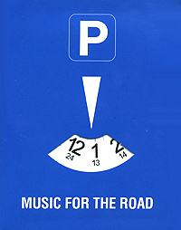Обложка альбома «Music For The Road» (2006)