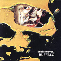 Обложка альбома «Dead Forever» (Buffalo, 2003)