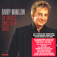 Обложка альбома «The Greatest Songs Of The Sixties» (Barry Manilow, 2006)