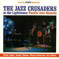 Обложка альбома «At The Lighthouse» (The Jazz Crusaders, 2006)