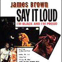 Обложка альбома «Say It Loud I'm Black And I'm Proud» (James Brown, 2006)
