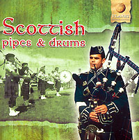 Обложка альбома «Scottish Pipes & Drums» (2006)