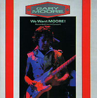 Обложка альбома «We Want Moore» (Gary Moore, 2003)