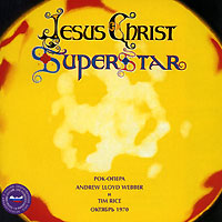 Обложка альбома «, Tim Rice. Jesus Christ Superstar» (Andrew Lloyd Webber, 2006)
